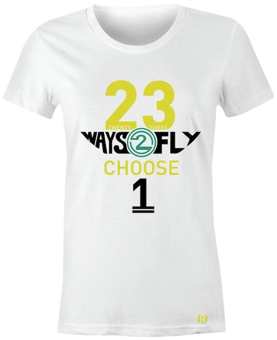 23 Ways 2 Fly Juniors/Women T-Shirt to