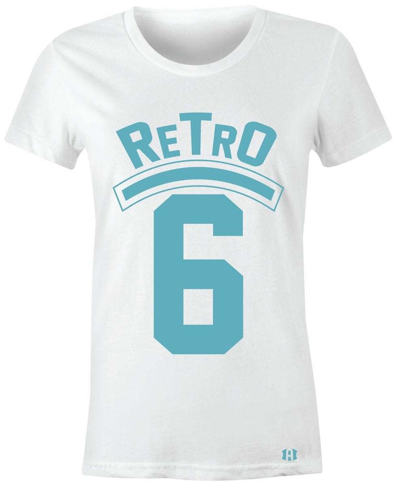 a25768206ebc0b Retro 6 Juniors Women T-Shirt to Match Jordan 6 Still