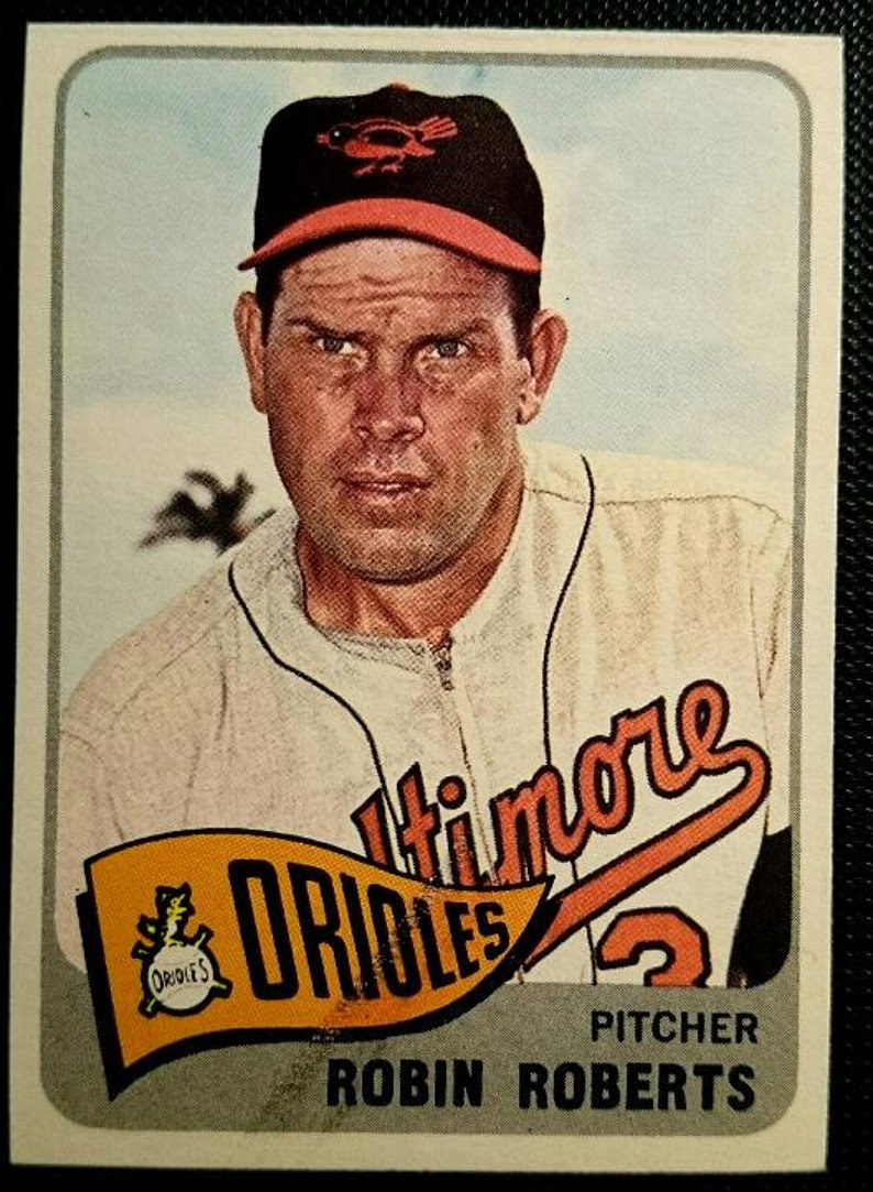 1965 Robin Roberts Topps 15 Baltimore Orioles Solid Grade Antique Vintage Super Eye Appeal Original Authentic Baseball Card 100 Ship