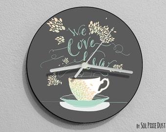 We Love Tea Wall Clock