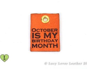 October Birthday, Leather Charm, Birthday Month Charm, Laser Cut Key chain, Dyed Leather Charm, Birthday Necklace, Leather Birthday Gift