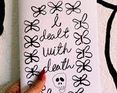 I Dealt With Death Zine