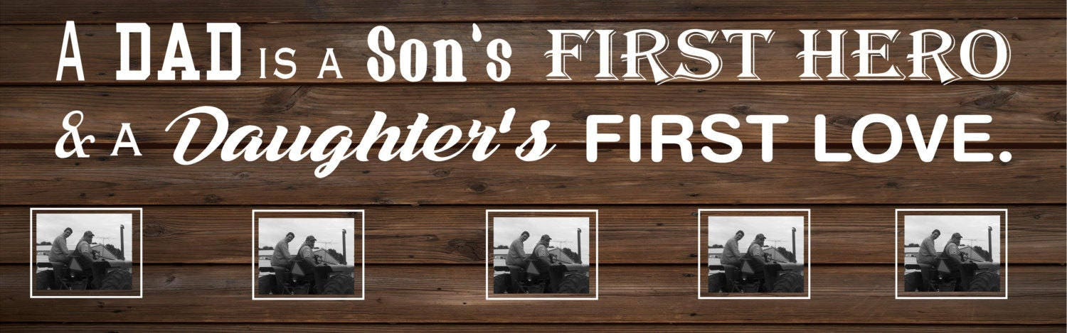 A Dad is A Son Hero Daughter First Love Wood Sign or Photo Clip ...