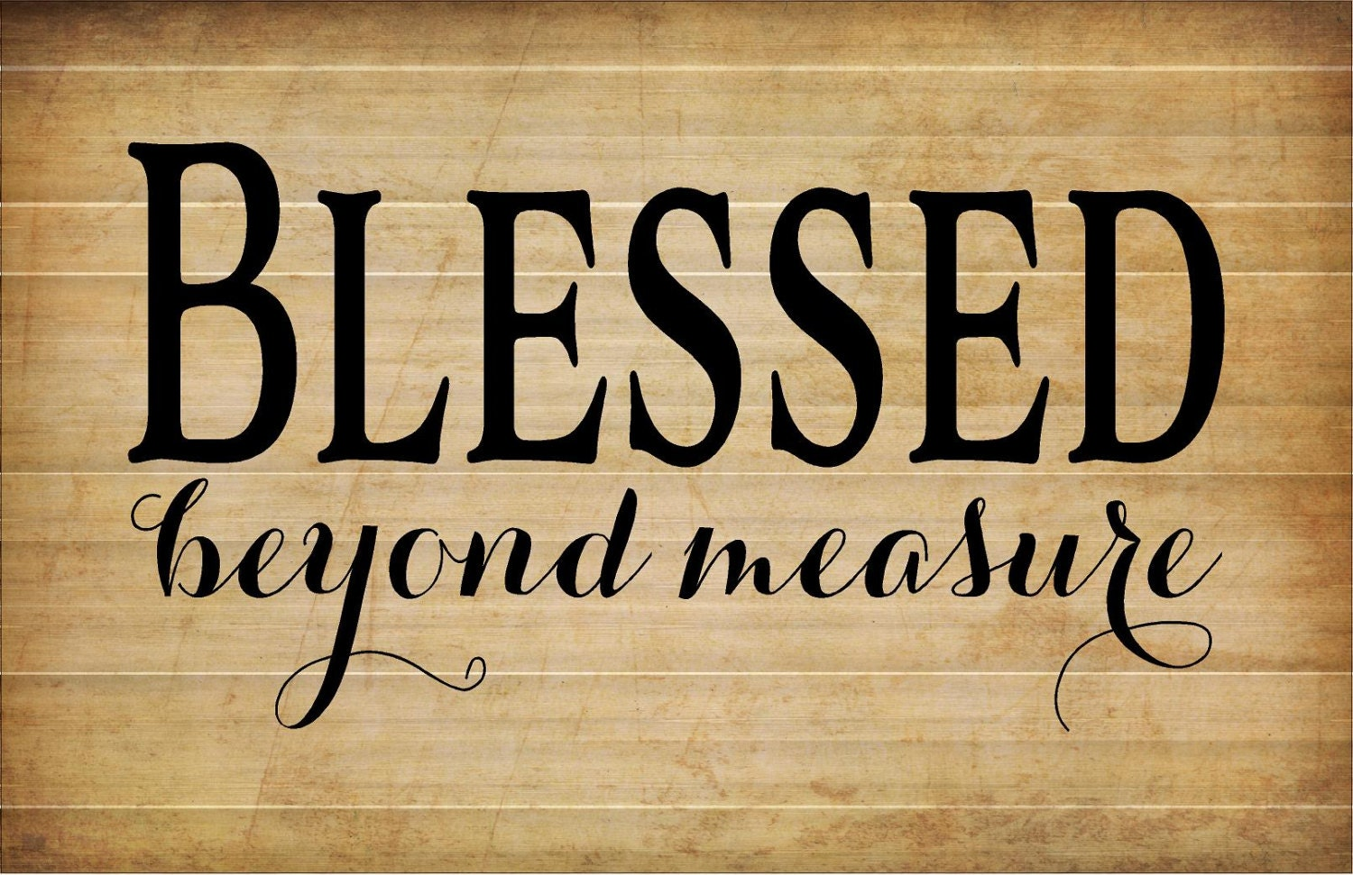 Blessed Beyond Measure Wood Sign Canvas Wall Art Photo Clip