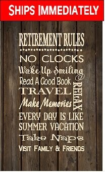 SHIPS NOW Retirement Rules Wood Sign Gift Coworker Birthday Teacher Parent Mothers Day Father