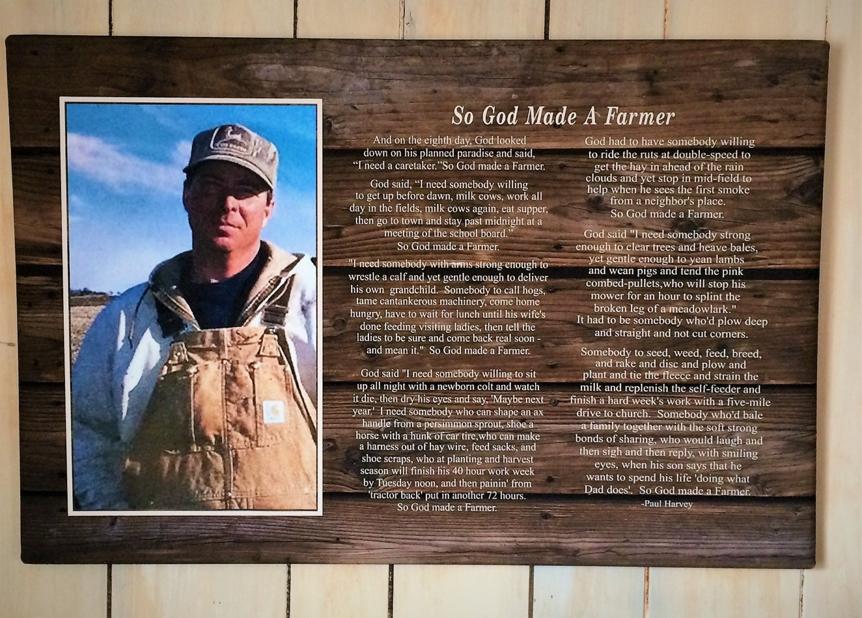 Photo So God Made A Farmer By Paul Harvey Photo Clip Frame Fathers