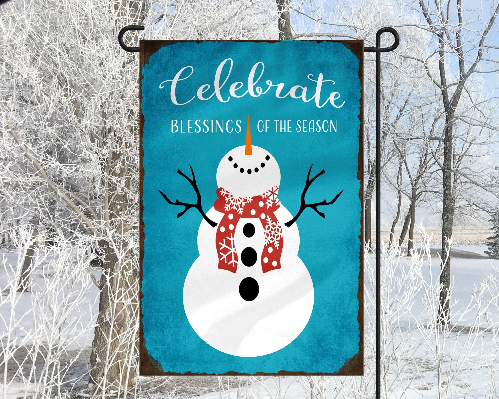 Celebrate Blessings Season Snowman Christmas Winter Garden Flag Christmas  Gift Christmas Decor Secret Santa Sister Grandmother Housewarming