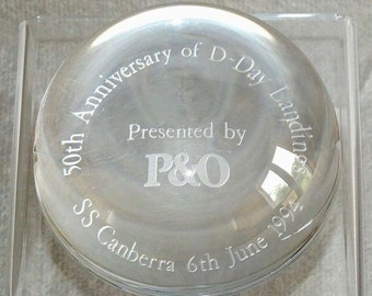 Vintage Crystal Glass P&O 50th Anniversary of D-Day Landings SS Canberra 6th June 1994 Round Domed Paperweight (ref: 5010)