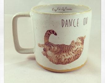 Dance On- Push Push the Cat Mug