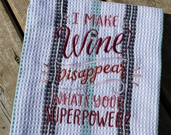 Tea Towel, Kitchen Towel Wine, Embroidered Towel Cotton, Waffle Dish Towel Sarcastic, Wine Disappear Superpower Funny Saying Towel, Bahde