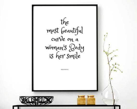 Bob Marley Quote The Most Beautiful Curve On A Womans Body Etsy