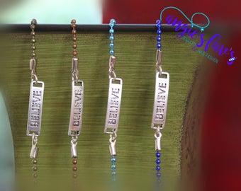 Ball Chain Bracelets, Believe