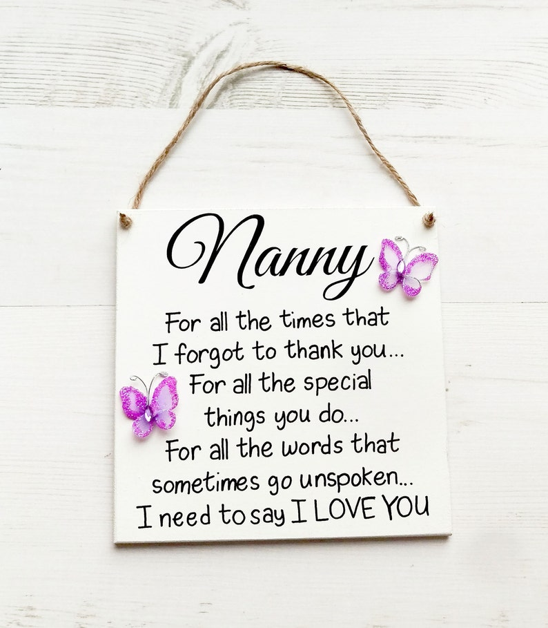 Gifts for nanny, Nanny sign , Nanny Birthday gift, Grandmother, Gifts for  Grandma, Gift for Nan, Mother day gift, Gift for her