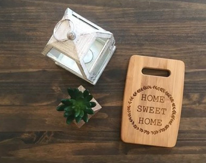 "Medium Size 9x12"" Laser Engraved Bamboo Cutting & Serving Board Home Sweet Home"