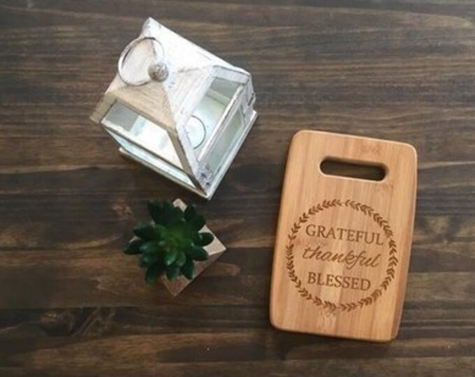 "Medium Size 9x12"" Laser Engraved Bamboo Cutting & Serving Board Grateful Thankful Blessed"