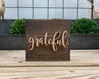 "Mini 4x3.5"" Cursive Grateful Simple Shelf Sitter Sign Handmade 3d Laser Cut Wood Stained Tiered Tray Decor"