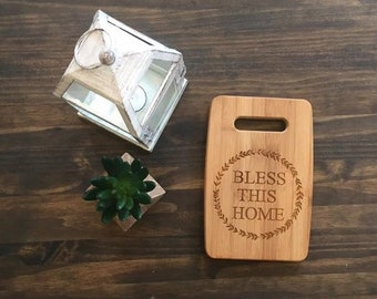 """Small Size 6x9"""" Laser Engraved Bamboo Cutting & Serving Board Bless This Home"""