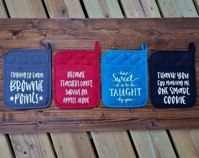 Teacher Custom Pot Holders Smart Cookie Brownie Points How Sweet it is Apples Alone Black Gray Red Turquoise