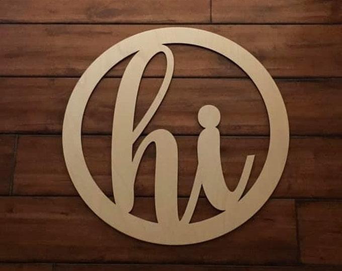 "18"" Wood hi Circle Shape Cursive Laser Cutout Custom Unfinished"