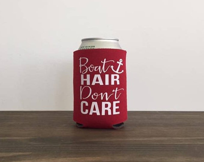 Boat Hair Don't Care Can Cooler Summer Vacation Bottle Drink Holder 17 Colors