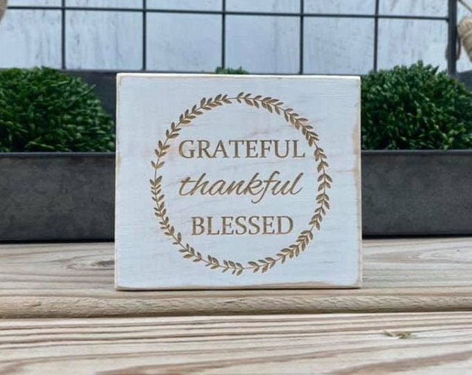 "Mini 4x3.5"" Grateful Thankful Blessed Engraved White Distressed Simple Shelf Sitter Sign Handmade Tiered Tray Decor"