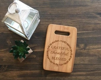"Small Size 6x9"" Laser Engraved Bamboo Cutting & Serving Board Grateful Thankful Blessed Simple"