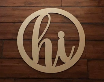 "24"" Wood hi Circle Shape Cursive Laser Cutout Custom Unfinished"
