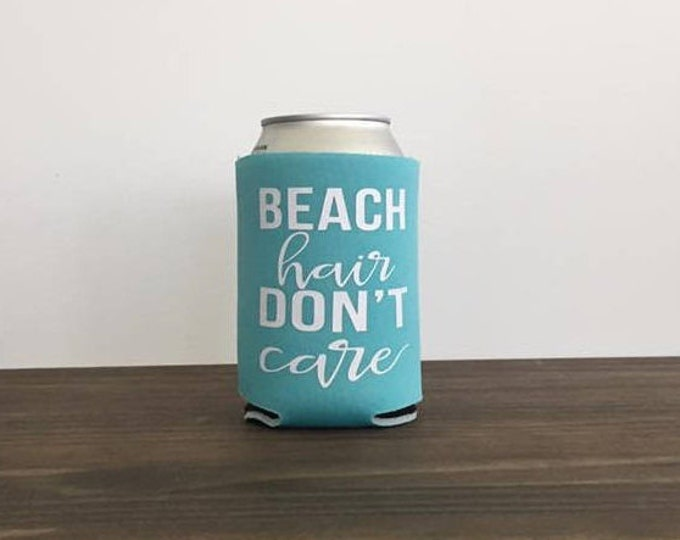Beach Hair Don't Care Can Cooler Bottle Drink Holder 17 colors Vacation Summer