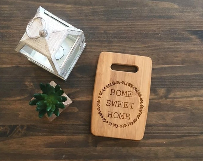 """Small Size 6x9"""" Laser Engraved Bamboo Cutting & Serving Board Home Sweet Home"""