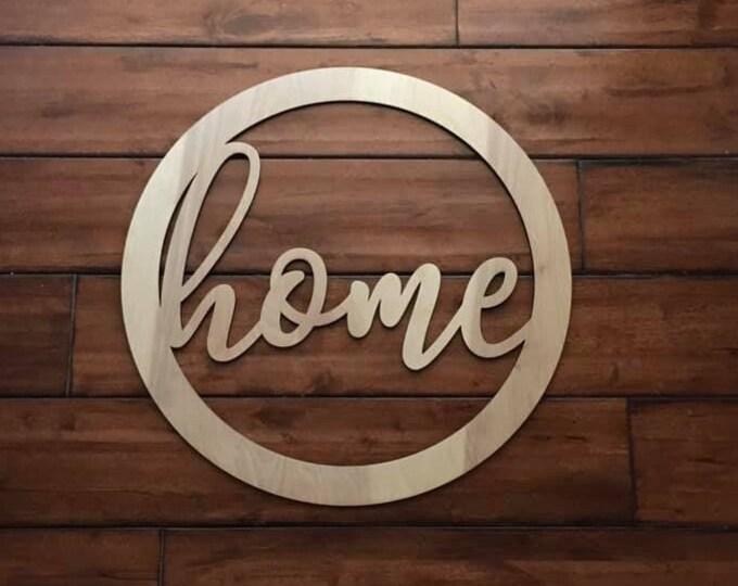 "24"" Wood home cursive word Circle Shape Laser Cutout Custom Unfinished"