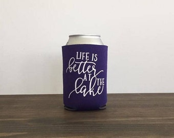 Life is Better at the Lake Can Cooler Drink Holder 9 Colors Bottle Summer Vacation
