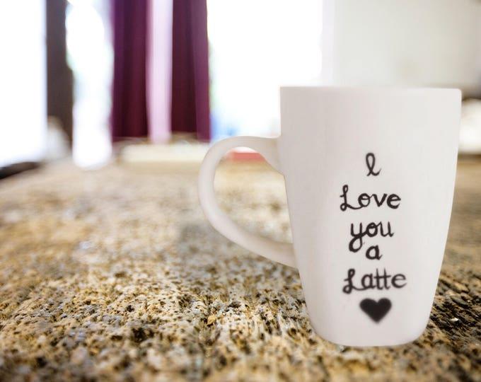 I Love You a Latte - Coffee Mug - Love You a Latte - Gifts for the Couple - Husband - Wife A Friends.