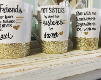Glitter Dipped Bridal Party Coffee Mugs - Not Sisters by Blood but Sisters By Choice - Bridesmaid Gifts