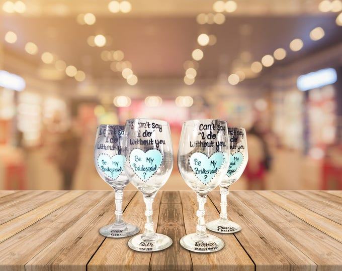 "I cant say ""I Do"" witthout you wine glass - Aqua and Black Personalized Will You Be My Bridesmaid or Maid of Honor Wine Glasses."