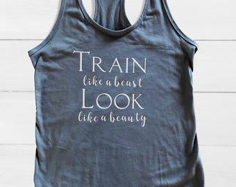 Train like a beast Look like a beauty, work out tanks, fitness tops.