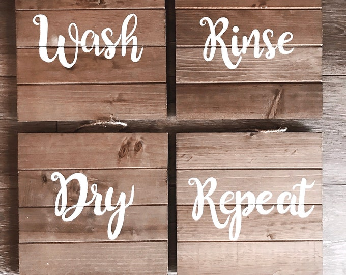 Wash, Rinse, Dry, Repeat - Laundry Room Farmhouse Signs