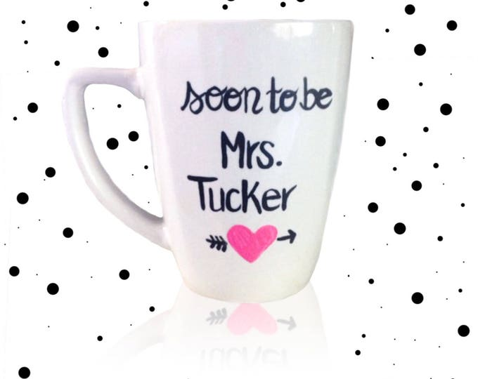 Engagement Coffee Mug - Soon to be Mrs - Bridal Shower Gifts - Engaged - Proposal - Engagement Announcement - Mr and Mrs