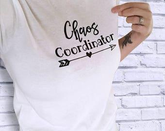 Chaos Coordinator T Shirt - Momlife Shirts