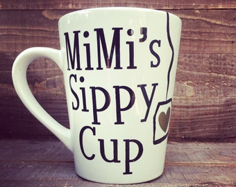 Mimis Sippy Cup - Tea for Mimi - Personalized Grandmas Coffee Mug - Gifts for Nana, Mimi, Mema, Nanny, Grandma or Papa!