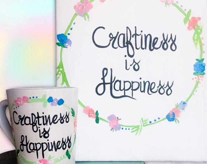 Craftiness is Happiness - Mug and Canvas Gift Set. Floral and Uplifting Decor to brighten up any Craft Room!