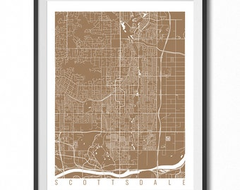 SCOTTSDALE Map Art Print / Arizona Poster / Scottsdale Wall Art Decor / Choose Size and Color