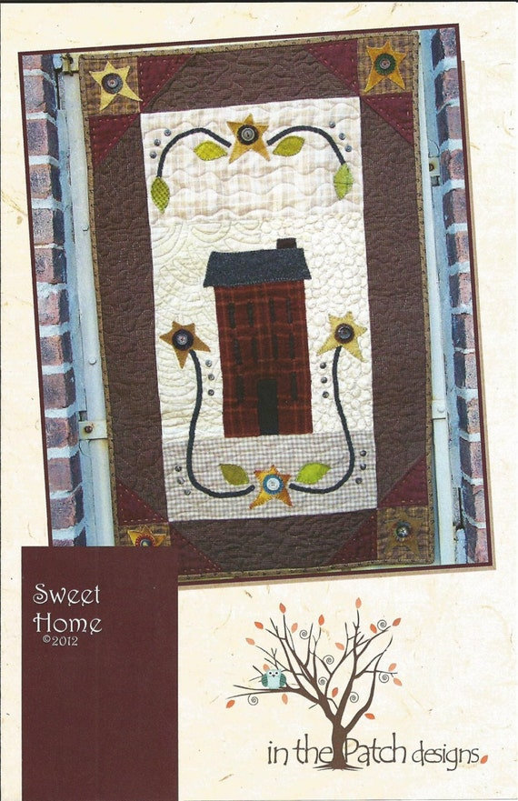 Sweet Home Quilt Pattern By In The Patch Designs Phyllis Etsy
