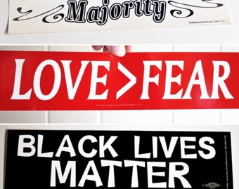 Feminist Bumper Stickers - Black Lives Matter, Love > Fear, Pro-Choice and more