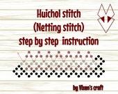 Huichol stitch  (Netting stitch)  step by step  instruction