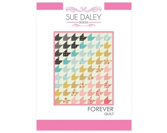 FOREVER QUILT Pattern by Sue Daley