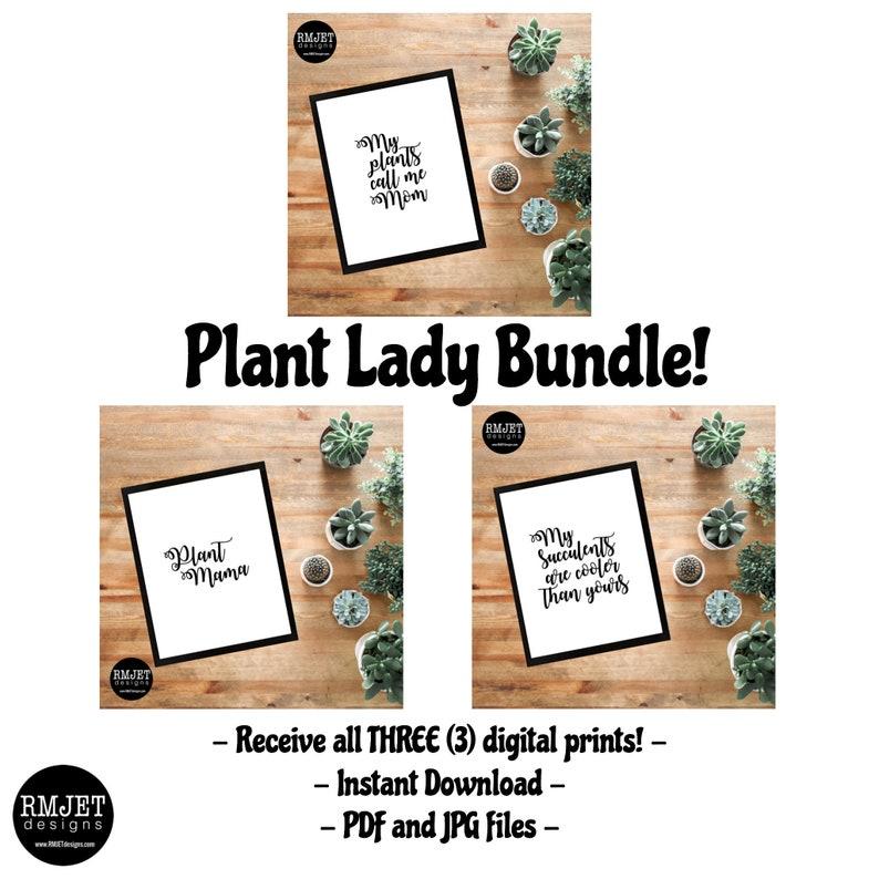 Plant Mom BUNDLE  Get all 3 Prints   Printable Print image 0