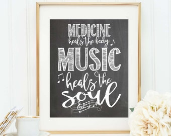 Music Quote - Chalkboard Art Print - Music Sign - Music Heals the Soul - Music Lover Gift - Musician Gift - Music Poster - Music Notes