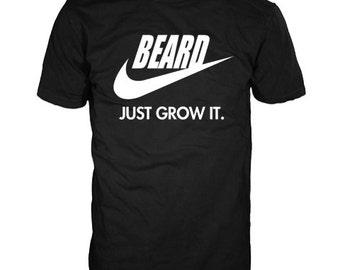 BEARD, just grow it. Gildan Heavy Tee. 100% cotton