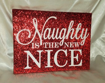 """Bling Red Glitter Canvas Holiday Sign """"Naughty is the New Nice"""""""
