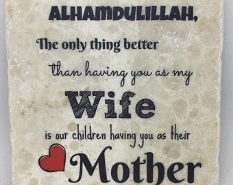 The only thing better than having you as my Wife is our children having you as their Mother ... | Mom | Mama | Maa | Mommy | Mothers Day
